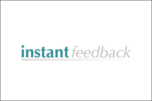 Instant Feedback